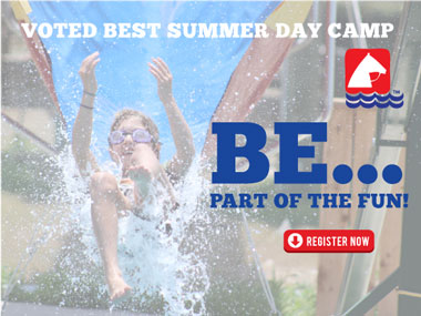Voted best summer day camp! Be part of the fun! Register now.